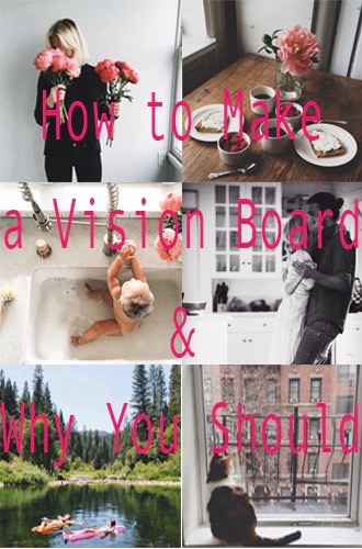 blog-post-1-how-to-make-a-vision-board-and-why